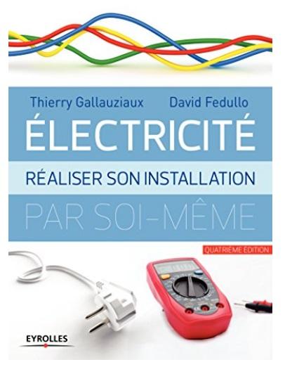 Livre DIY faites le vous même installation électrique réaliser installation électricité